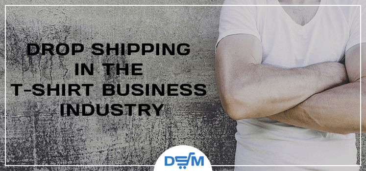 Earn from dropshipping and the t-shirt business industry
