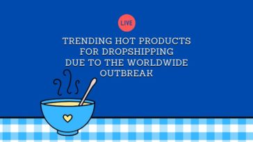 Trending Products for Dropshipping April-May 2020