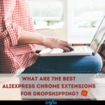 The Best Aliexpress Chrome Extensions