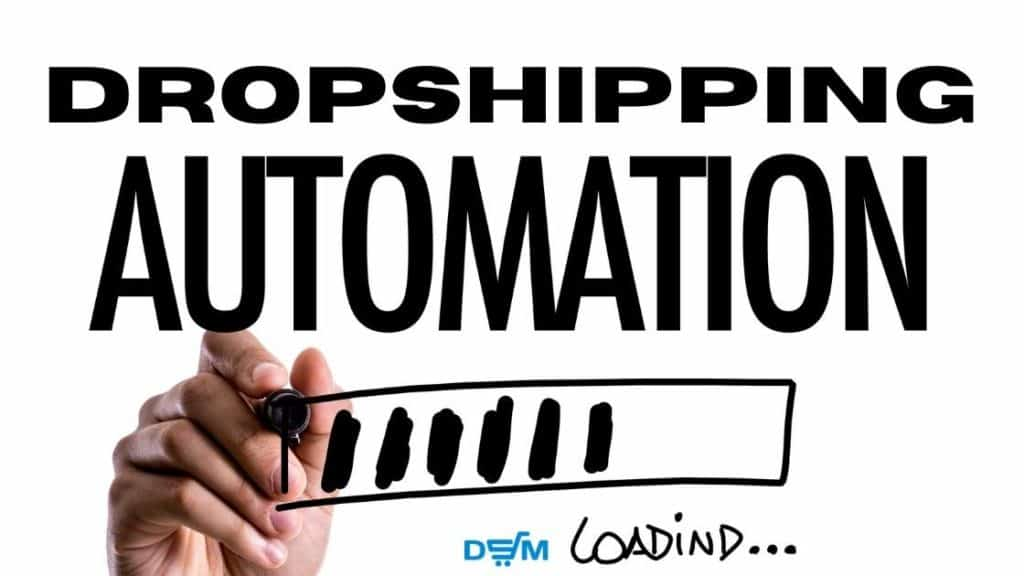 Automated dropshipping advantages