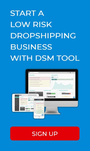 Start a low risk dropshipping business with DSM Tool