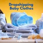 Dropshipping Baby Clothes