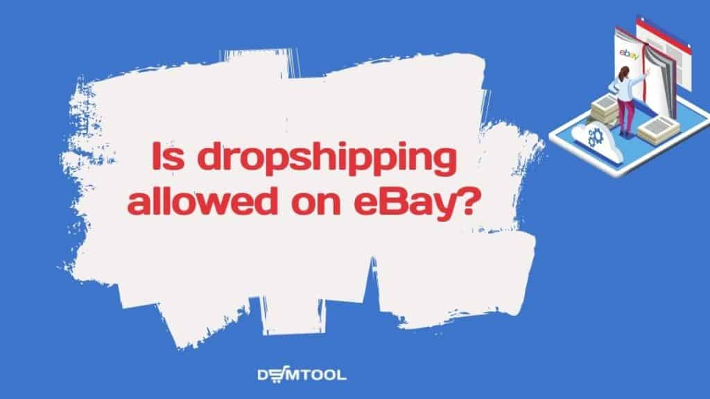 Is dropshipping allowed on eBay?