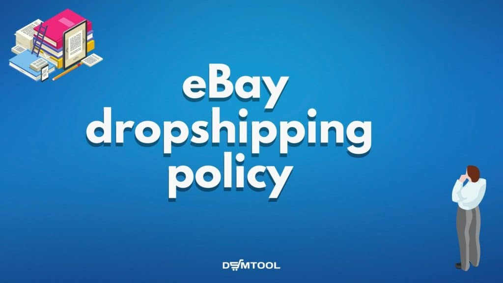 eBay policy about dropshipping from Amazon