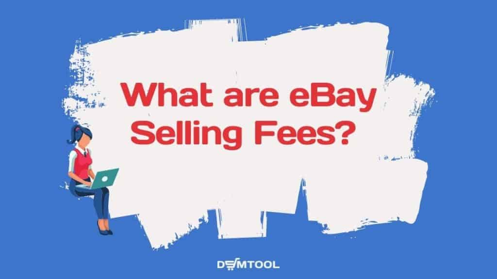 what are ebay selling fees
