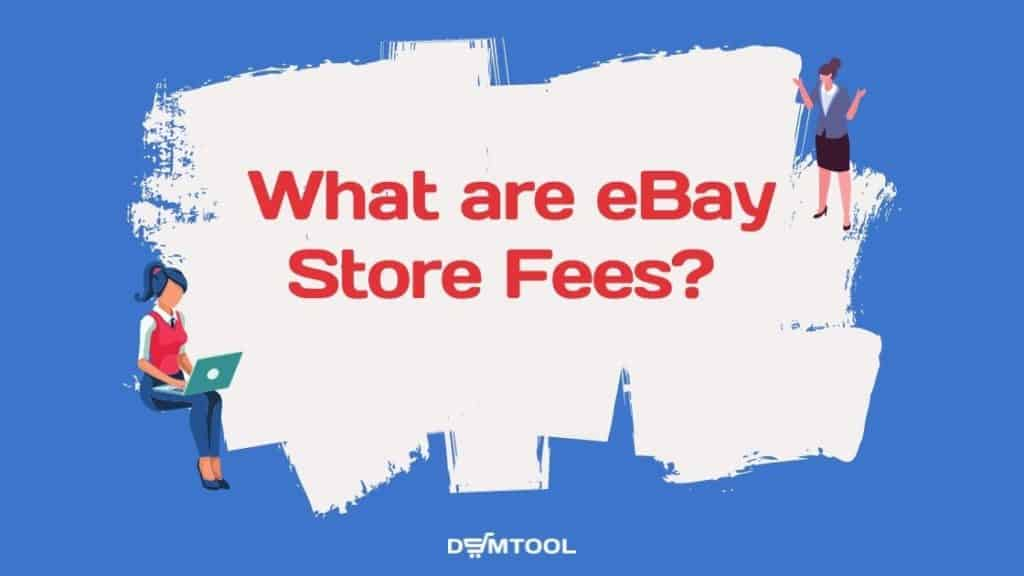 ebay store fees are