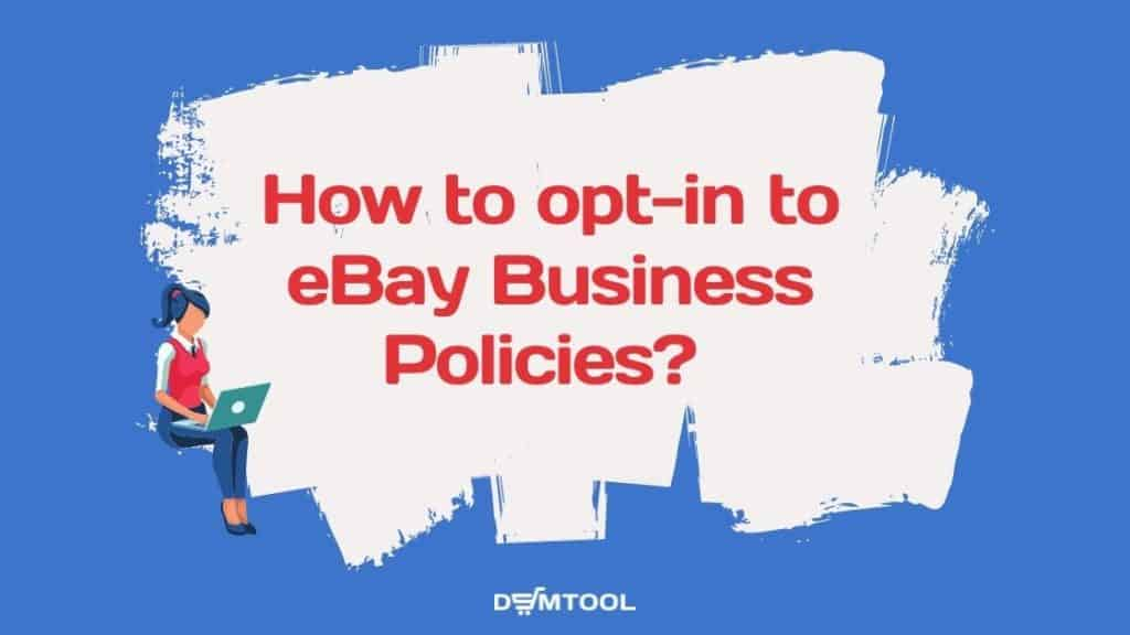 how to get to business policies on eBay